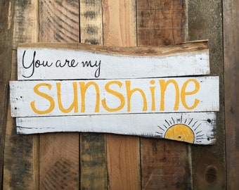 You are my sunshine, you are my sunshine sign, pallet sign, you are my sunshine wall art, sunshine sign, wooden sun wall art, wooden signs
