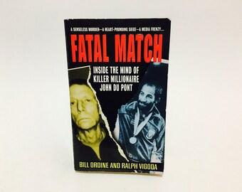 Vintage Non-Fiction Book Fatal Match by Bill Ordine & Ralph Vigoda 1998 Paperback True Crime