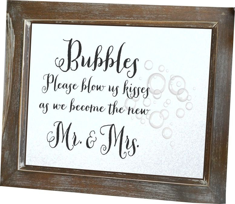 Bubbles Wedding Sign Blow Us Kisses As We Become Mr And Mrs