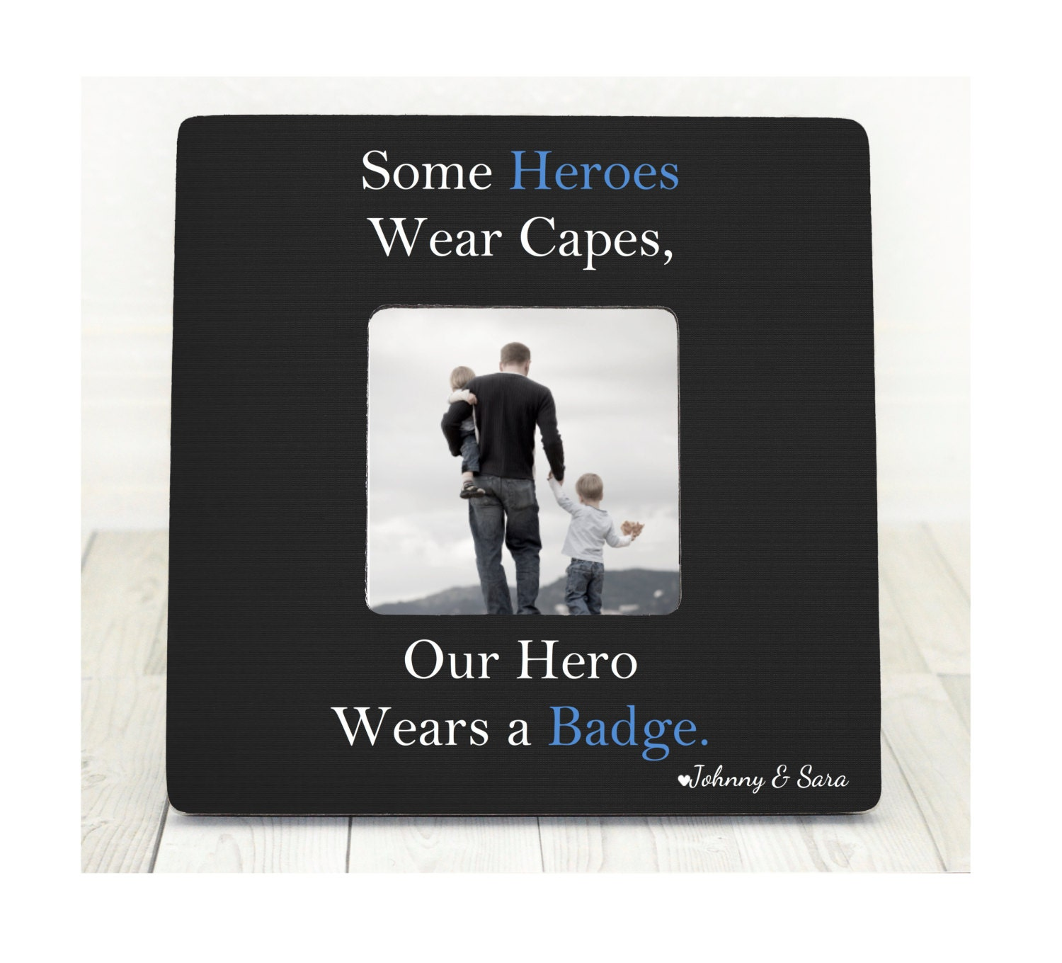 Some heroes wear capes ours wears a badge police frame police zoom jeuxipadfo Choice Image