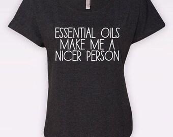 Oils Make Me Nicer - Dolman