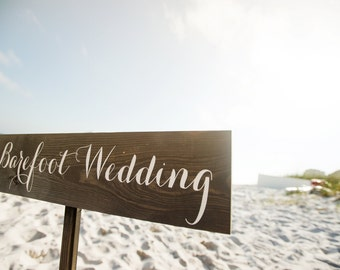 Beach Wedding Sign / Wood Beach Wedding Sign / Barefoot Beach Sign - WS-46