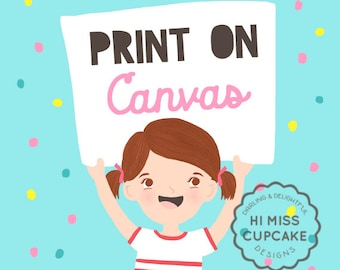 Canvas Printing - Print on Canvas - Canvas Upgrade