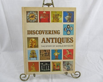 SALE Discovering antiques, The Story of World Antiques 1972, First Edition Volume 1, Hardcover Book Greystone Press NY