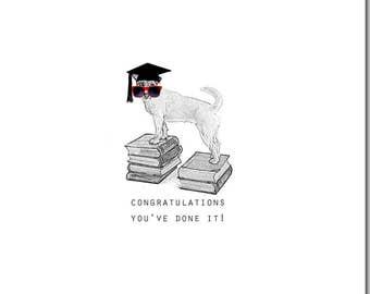 Congratulations Card, Dog Card, You've Done It! Blank Inside, Graduation, Animal Card