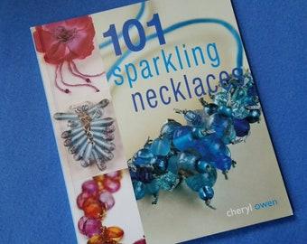 101 Sparkling Necklaces by Cheryl Owen, DIY jewelry, DIY book, jewelry book, necklace book, ISBN 9781845379971