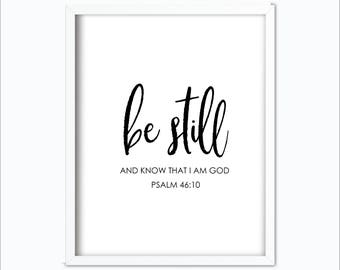 Psalm 46 10   Be Still and Know   Psalm 46   Be Still    Black and White   Bible Verse Printable   Nursery Print   Be Still Printable