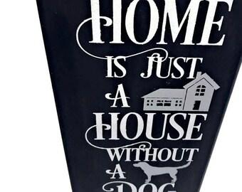 dog signs, dog home decor, dog wall decor, wall decor, wall art, dog sign, home with dog, just a house, black and white