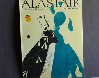 ALASTAIR, Illustrator of Decadence, by Victor Arwas, 1979, Thames & Hudson