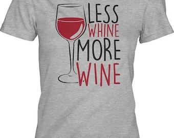 Party Drinking Shirt, Wine Shirt Women, Night Out Shirt Women, Bachelorette Party Shirt, Women's Less Whine More Wine T Shirt