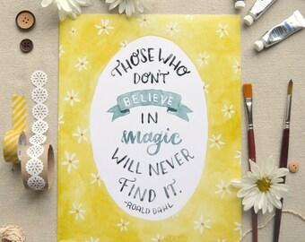Roald Dahl Quote Art/ Children's Art/ Nursery Art/ Book Art/ Watercolor Quote Art/ Magic Quote- 8x10