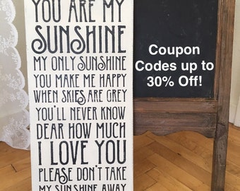 """You are my Sunshine  / Handpainted Sign 12"""" x 24"""" / Annie Sloan Old White Chalk Paint and Black Acrylics"""