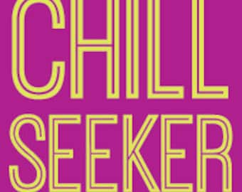 Chill Seeker © Sticker