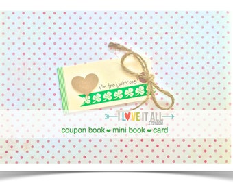 Lucky In Love Coupon Book . I'm the Lucky One . Shamrock Clover . Anniversary Wedding Engagement Marriage . Birthday Card Boyfriend Girls