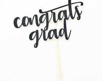 Congrats Grad Cake Topper / Class of 2018 Cake Topper / Graduation Party Cake Topper / Highschool Graduation / College Graduation