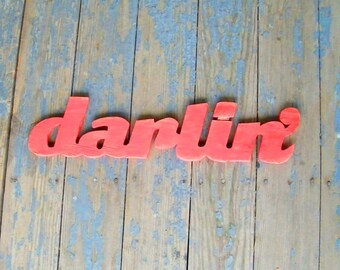 Darlin' Wooden Sign Shabby Chic Cute Home Southern Sign