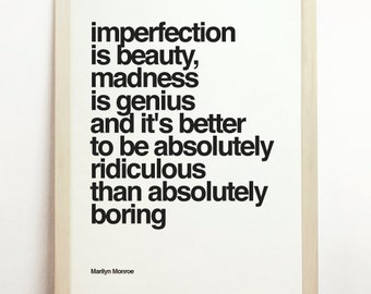 Imperfection Is Beauty Madness Is Genius And Its Better To Be Absolutely Ridiculous Than Absolutely Boring Print Wall Hanging Marilyn Monroe