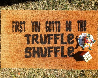 The Goonie's - truffle shuffle - charming doormat - welcome mat  - Funny Doormat - Chunk from the Goonies -80's - retro