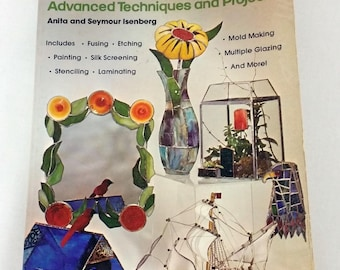 Stained Glass Advanced Techniques & Projects, Isenberg 1976 Illus PB, Craft Book