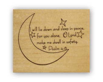 I will lie down in peace... dwell in safety... Mounted rubber stamp, bible verse, Christian scripture, Psalm 4:8, journaling, moon, CMS 5
