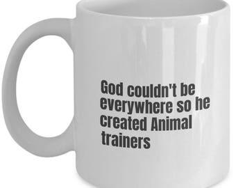 Animal Trainer funny mug, Animal Trainer funny mug, Animal Trainer, gift idea