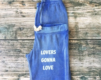 Lovers Gonna Love - Hyper Blue Sand Washed Sweats