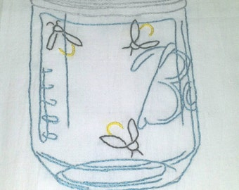 Mason jar lightening bugs, fireflys, mason jar, hand embroidery, vintage kitchen, country kitchen, summertime, summer, tea towel, flour sack