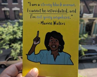 Maxine Waters Postcard / Auntie Maxine / Feminist / Intersectional / Inclusive / Politics / Girl Power / Strong Black Woman / Girl Boss
