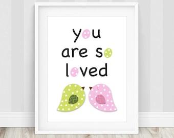 You Are So Loved - You Are So Loved Print, So Loved Print, Pretty Nursery Decor, New Baby Gift, Baby Shower Gift, Girls Room, Nursery Prints