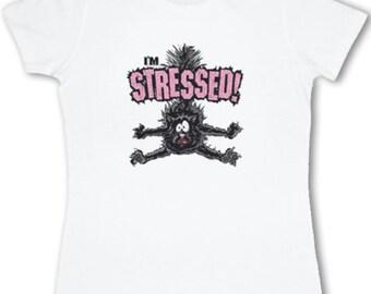 "Ladies ""I'm stressed"" T-shirt"
