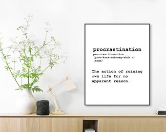 Definition Procrastination, Definition Procrastination,Printable Poster,Download Art Print,Typography Art Art Funny Typography Quote Print