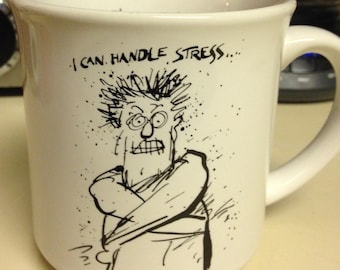 I Can Handle Stress- Its Money, Love and Power that Get to Me Coffee Mug