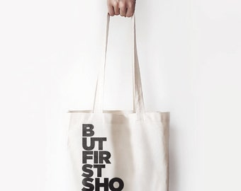 """Canvas Bag, """"But First Shopping."""" Printed Tote Bag, Market Bag, Cotton Tote Bag, Large Canvas Tote, Funny Quote Bag"""