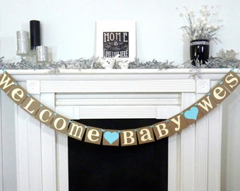 Welcome Baby Custom Name Banner / Baby Shower / Nursery Sign / Baby's Name / Personalized Name / Nursery Sign / Nursery Garland / Baby Names