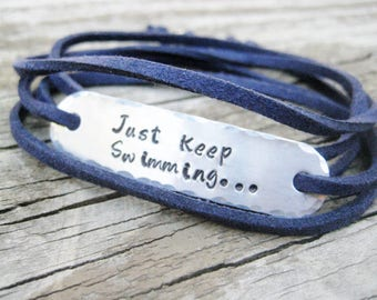 PERSONALIZED BRACELET WRAP - Just Keep Swimming, Hand Stamped, Bracelet Wrap, Encouragement gift,  with suede cord