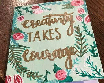 Creativity Takes Courage Small Journal