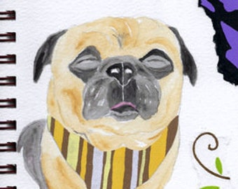 "Pug Print - Sketchbook Series - Watercolor & Collage - ""Hunky-Dory!"""