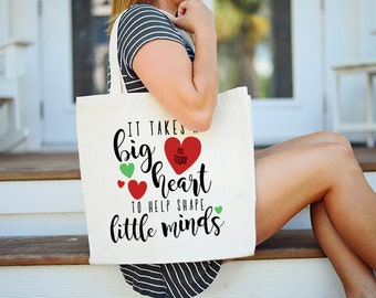Big Heart Teacher Gift, It takes a Big Heart Tote, It Takes a Big Heart to Help Shape Little Minds Tote, Personalized Teacher Tote, Teacher