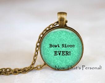 Best Niece Ever Pendant - Handcrafted Pendant Necklace - Gift for Niece - Niece Pendant Necklace