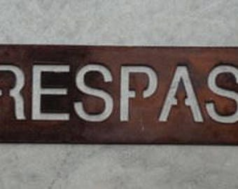 "30"" Metal NO TRESPASSING sign"