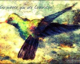 Go Where You are Celebrated Hummingbird in Flight Inspirational Fine Art Drawing