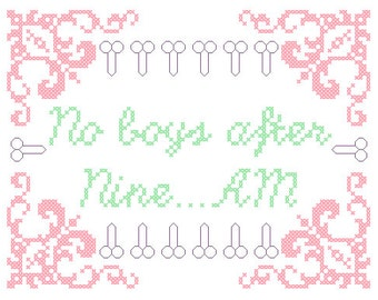 PDF PATTERN No boys after nine A.M. cross stitch