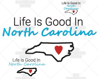 North Carolina crafts, Life is Good in North Carolina, Quote embroidery, Word Art, Machine Embroidery, Pattern, Design