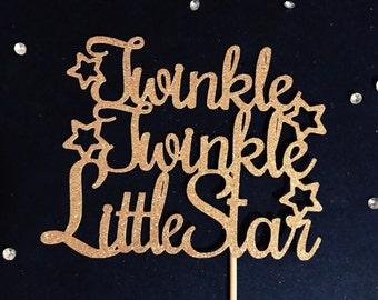 Twinkle Twinkle Little Star Cake Topper, Little Star Birthday Cake Topper, Star Cake Topper, Baby Shower Topper, First Birthday Topper