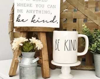 be kind | wood sign | shelf sitter | farmhouse style
