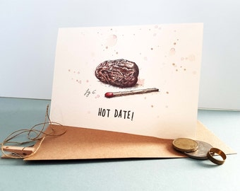 Hot Date Card - Valentines Day Card - Greetings - Love card for Him - Valentine Card For Her - Funny Anniversary Gift