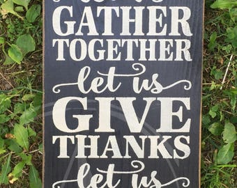 rustic give thanks sign // thanksgiving sign // gather // give thanks // eat pie