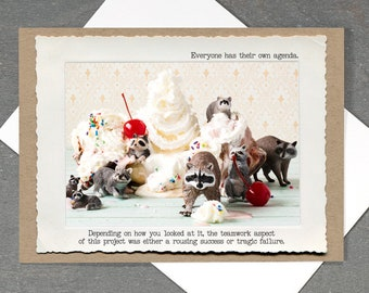 Office Humor Card • Funny Raccoon Greeting Card • Teamwork Card • Blank Inside • Life Lessons Greeting Card