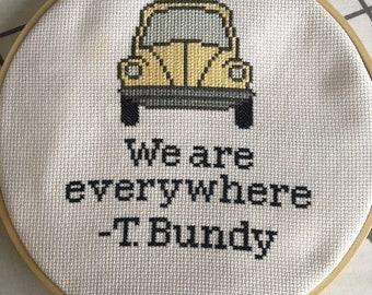 We Are Everywhere - Bundy Cross Stitch