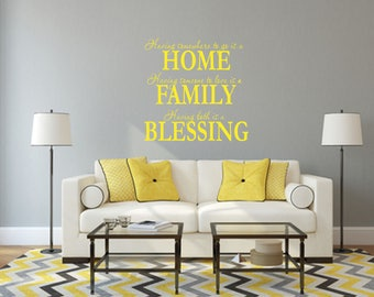 Having Somewhere To Go is a Home Having Someone to Love is a Family Having Both is a Blessing Home and Family Vinyl Wall Decal
